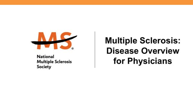 Multiple Sclerosis: Disease Overview for Physicians