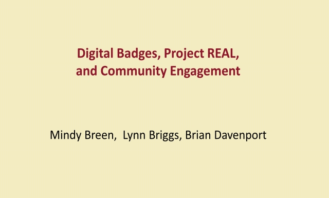 Digital badges, Project REAL, and Community Engagement