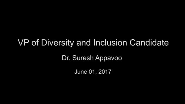 VP of Diversity and Inclusion Candidate Dr. Suresh Appavoo