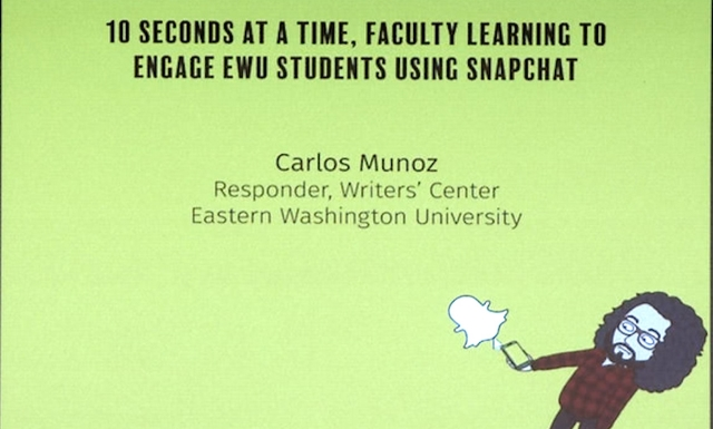Ten seconds at a time, Faculty learning to engage EWU students using Snapchat