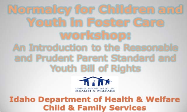 Reasonable and Prudent Parent Standard and Youth Bill of Rights