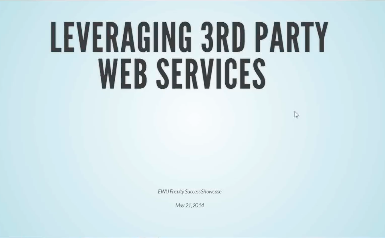 Leveraging 3rd Party Web Services