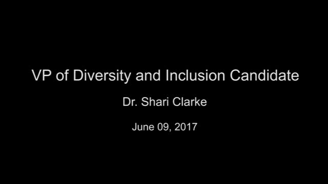 VP of Diversity and Inclusion Candidate Dr. Shari Clarke